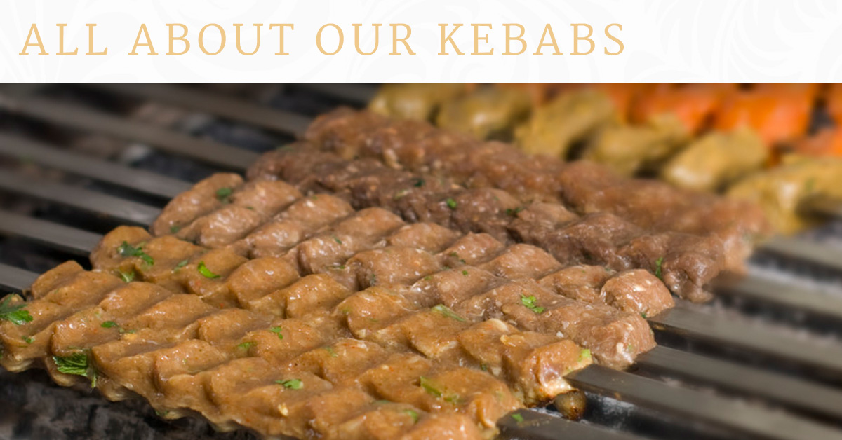All About Our Kebabs